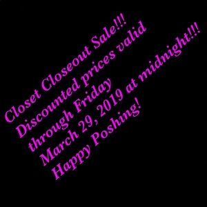 Other - Closet Closeout sale!